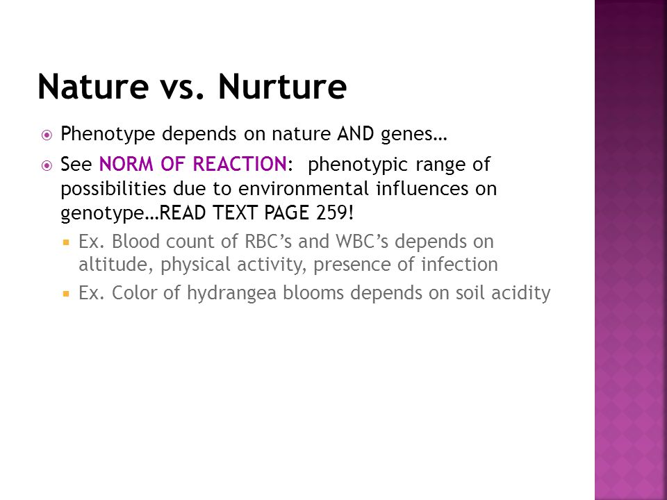 nature vs nurture and in cold blood In the nature vs nurture debate, nature represents our genetic makeup these are the genes you have inherited from your biological family, and that may affect your.