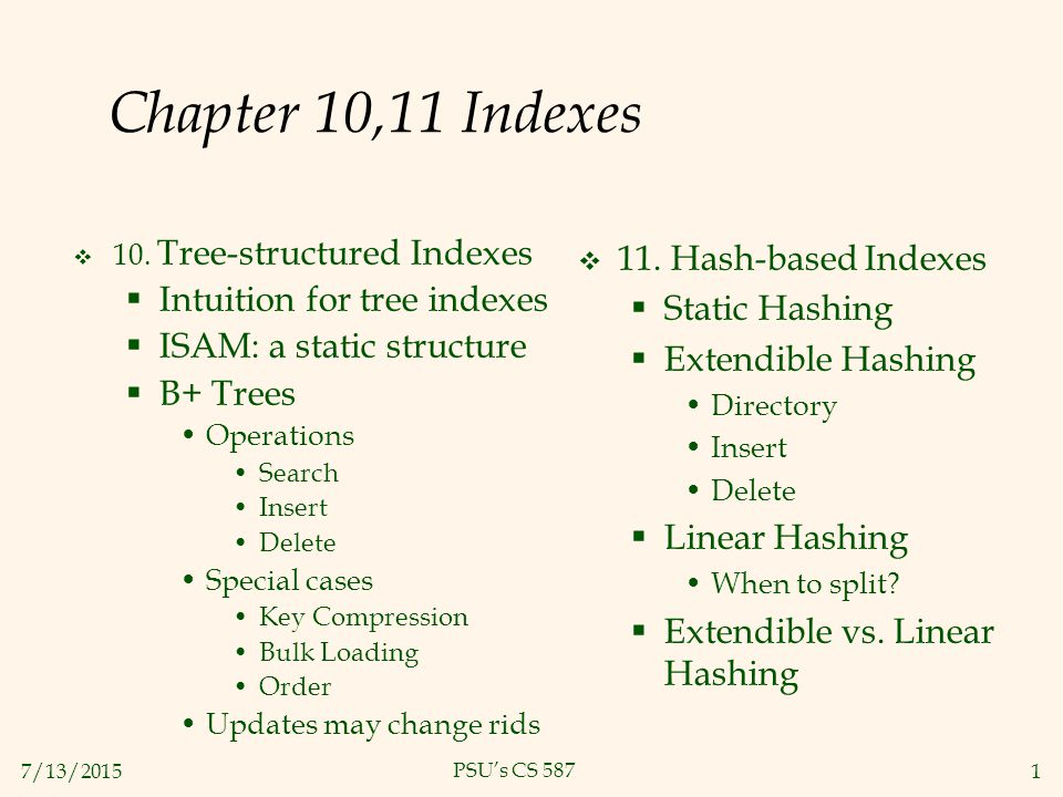 Chapter 10,11 Indexes 11  Hash-based Indexes