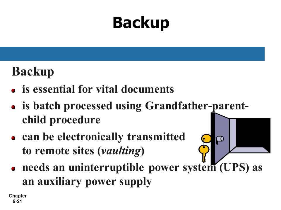 Backup Backup is essential for vital documents
