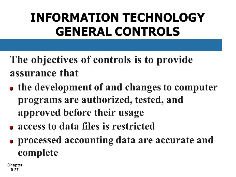 INFORMATION TECHNOLOGY GENERAL CONTROLS
