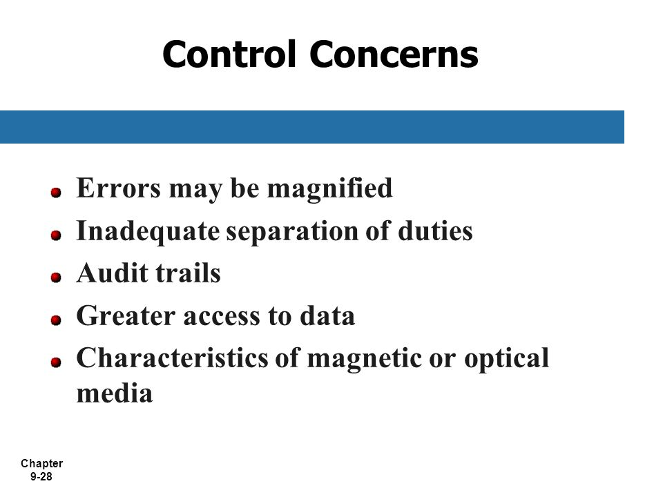 Control Concerns Errors may be magnified