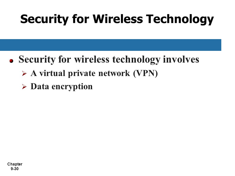 Security for Wireless Technology