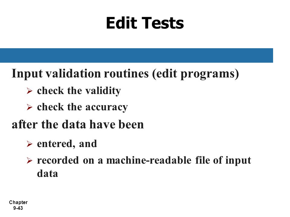 Edit Tests Input validation routines (edit programs)