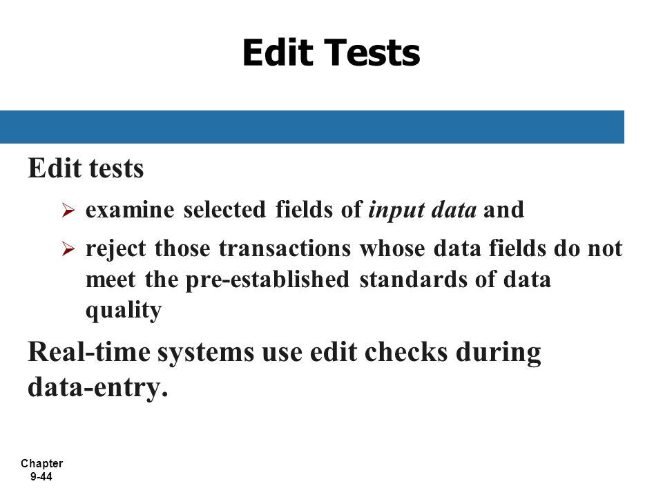 Edit Tests Edit tests. examine selected fields of input data and.