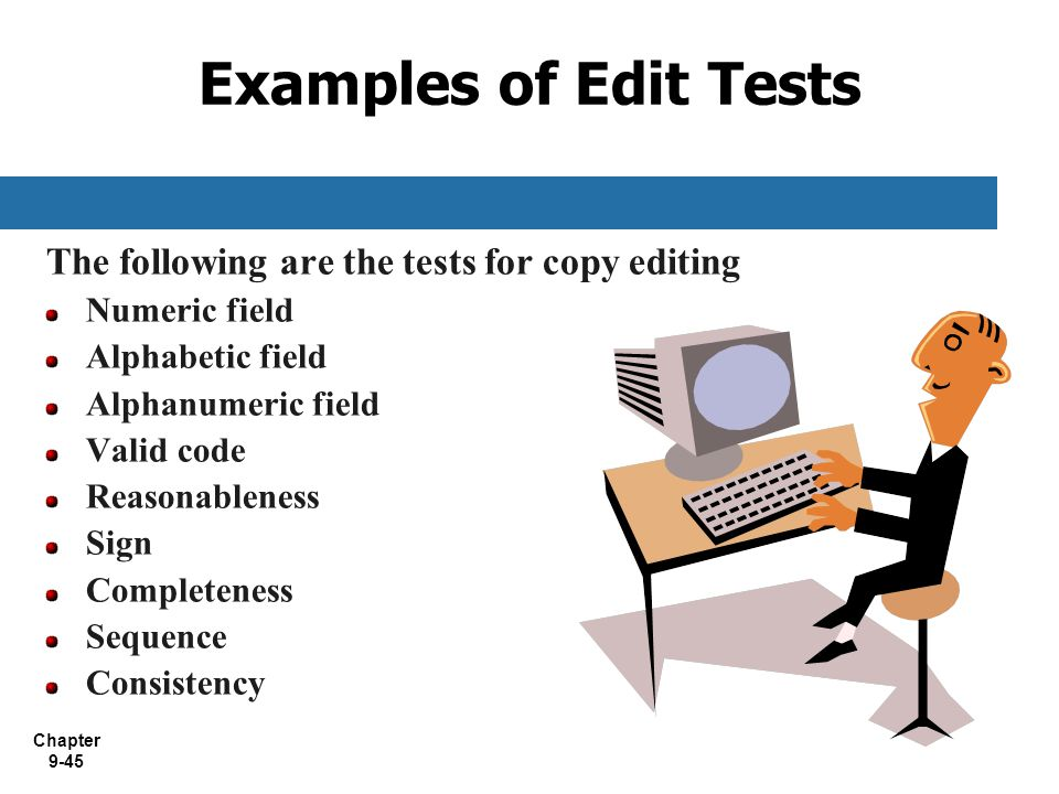 Examples of Edit Tests The following are the tests for copy editing