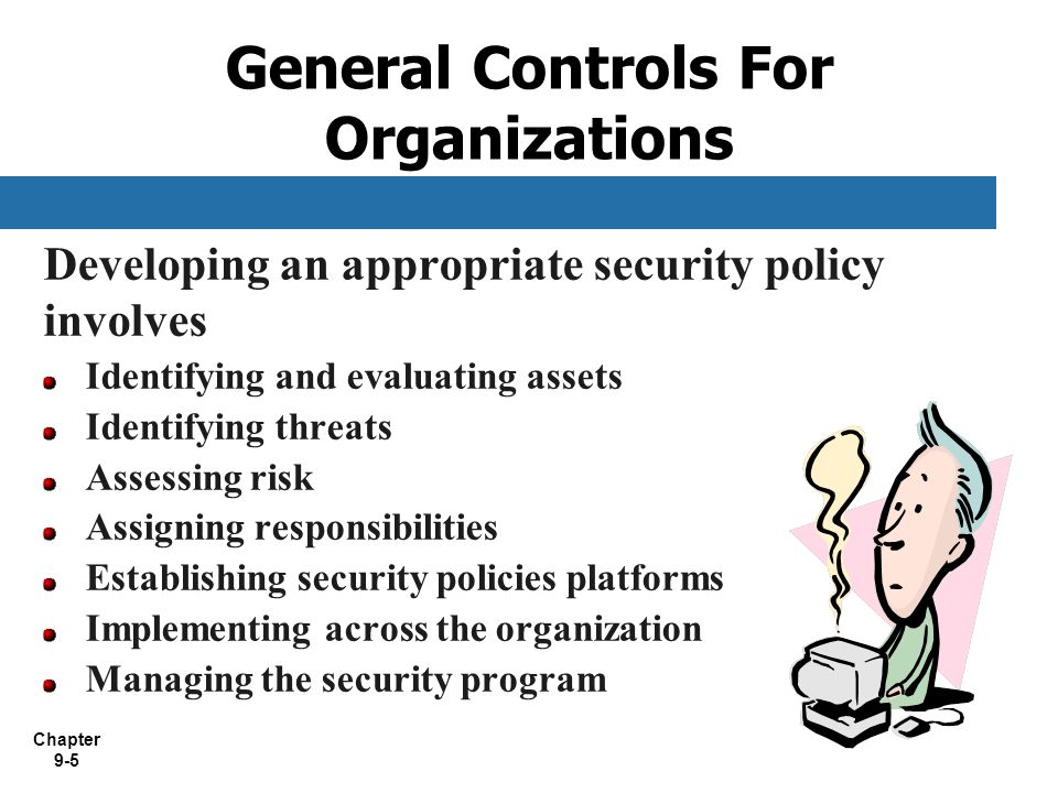General Controls For Organizations