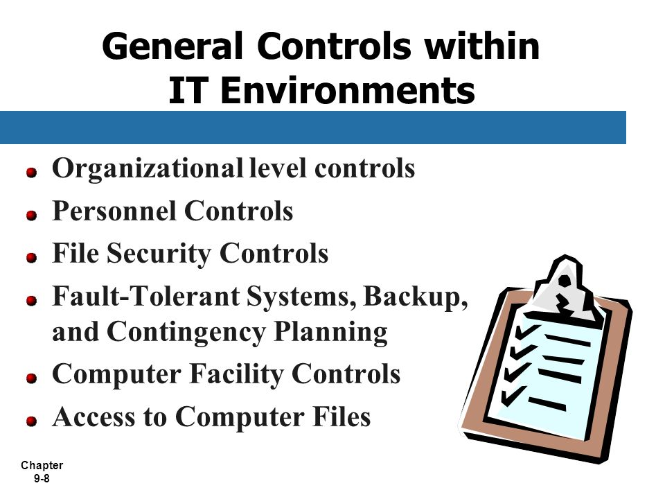 General Controls within IT Environments