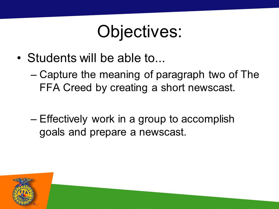 Objectives: Students will be able to...