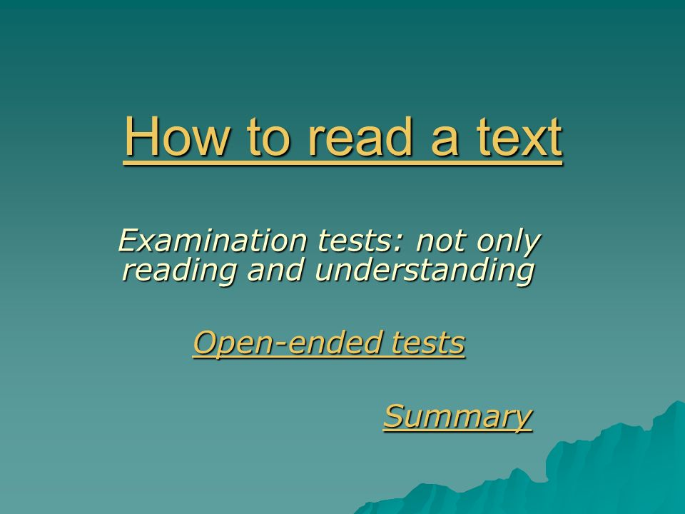 Examination tests: not only reading and understanding