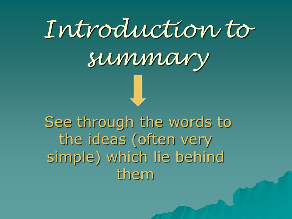 Introduction to summary