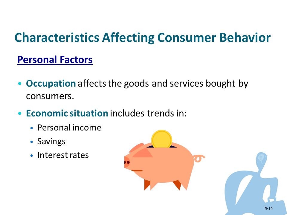 characteristics that affect consumer behavior ego Consumer behavior - busadm 461 affect our behavior express our traits characteristics and preferences ego-defensive - bolster our self esteem.