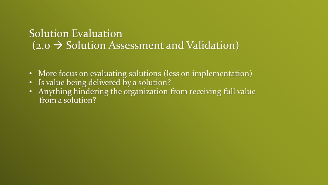 (2.0  Solution Assessment and Validation)