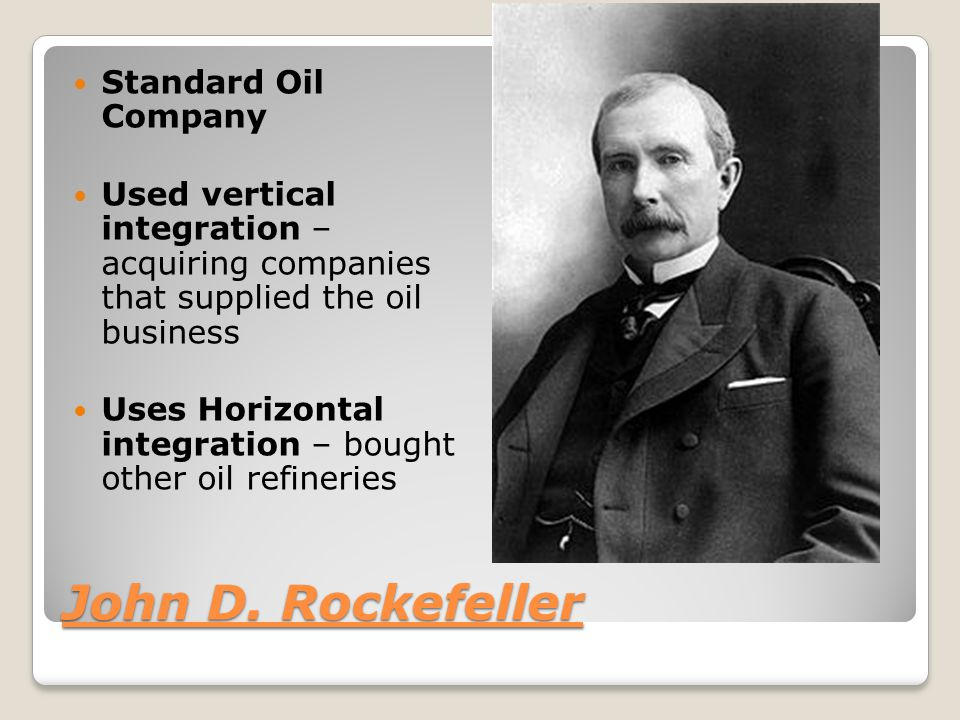 an analysis of the standard oil company by john d rockefeller and the united states steel company by Top opinion white, cj, opinion of the court mr chief justice white delivered the opinion of the court the standard oil company of new jersey and 33 other corporations, john d rockefeller, william rockefeller, and five other individual defendants prosecute this appeal to reverse a decree of the court below.