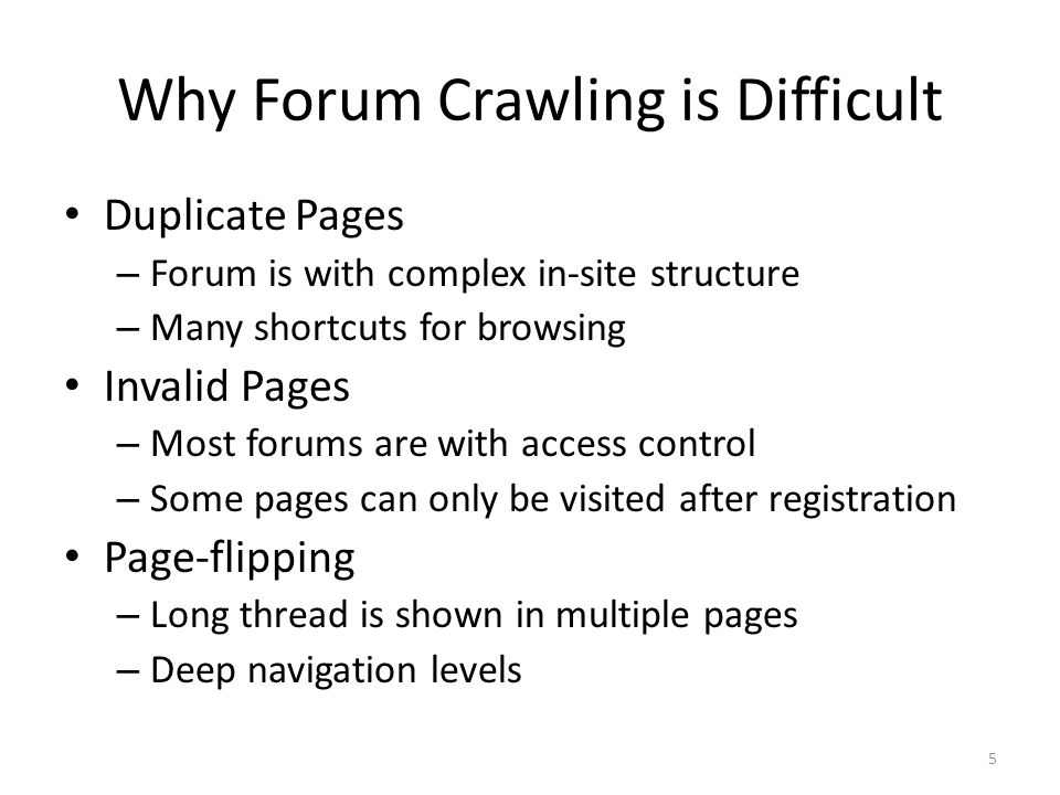 Why Forum Crawling is Difficult