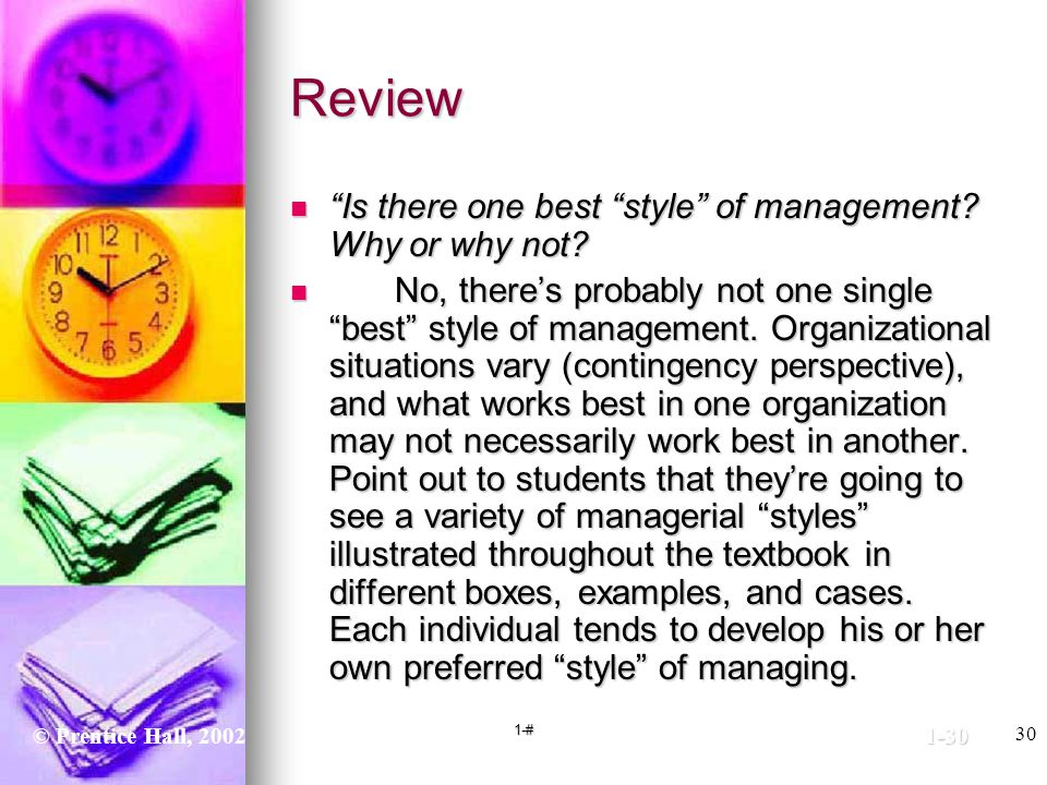 Review Is there one best style of management Why or why not
