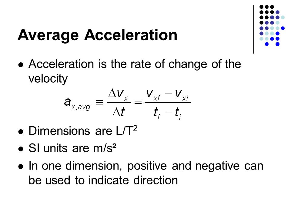 si unit for velocity and acceleration relationship