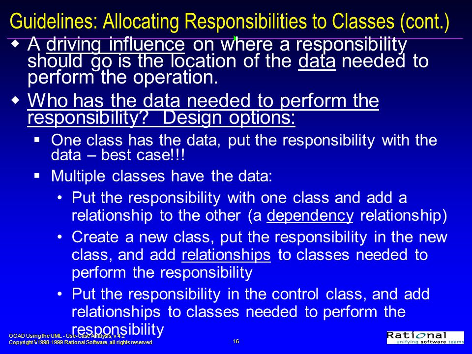Guidelines: Allocating Responsibilities to Classes (cont.)