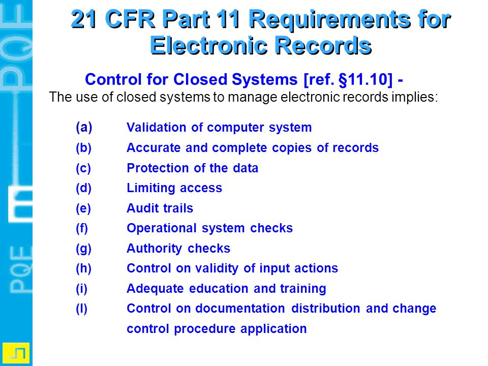 21 CFR Part 11 Requirements for Electronic Records