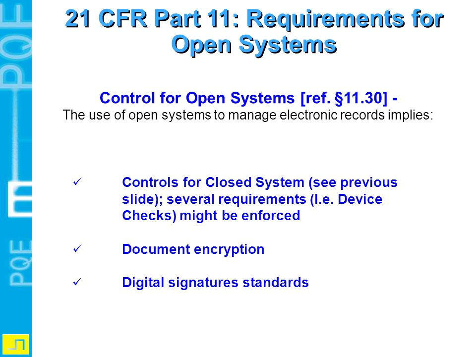 21 CFR Part 11: Requirements for Open Systems