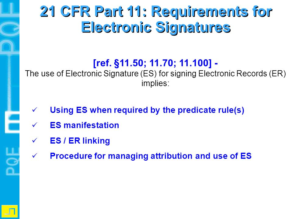 21 CFR Part 11: Requirements for Electronic Signatures