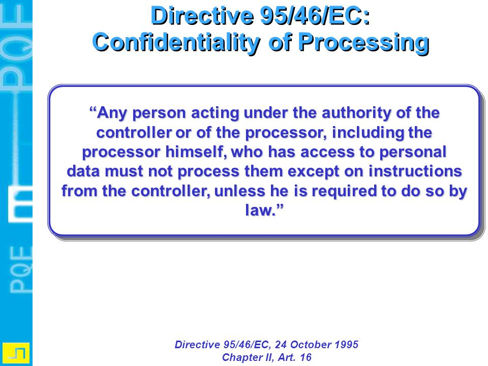 Confidentiality of Processing Directive 95/46/EC, 24 October 1995