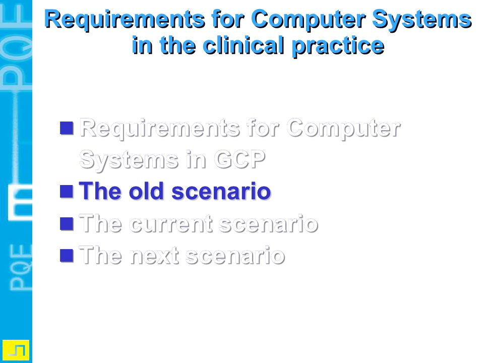 Requirements for Computer Systems in the clinical practice