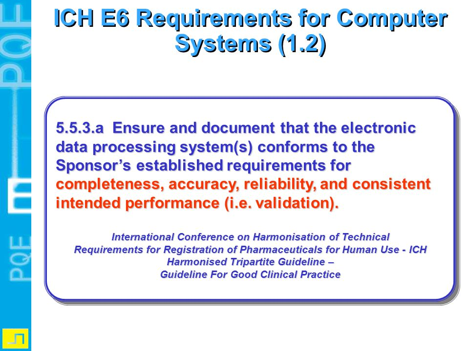 ICH E6 Requirements for Computer Systems (1.2)