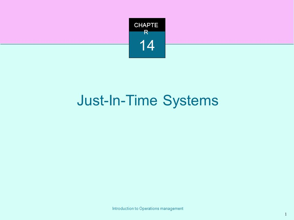 CHAPTER 14 Just-In-Time Systems