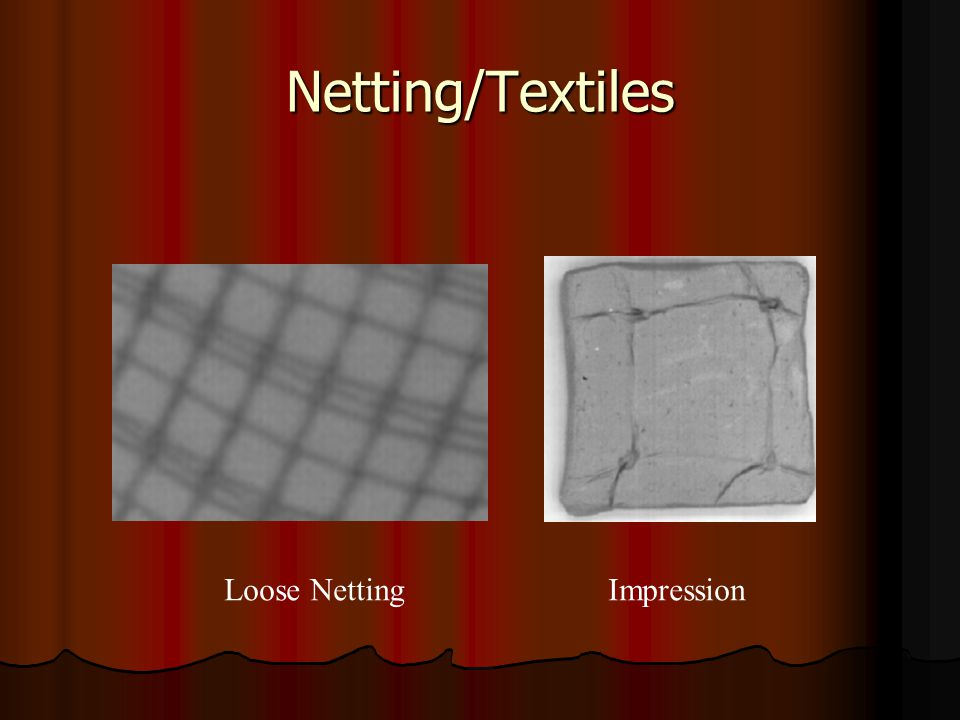 Netting/Textiles Loose Netting Impression