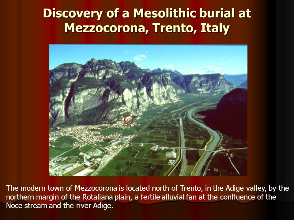 Discovery of a Mesolithic burial at Mezzocorona, Trento, Italy