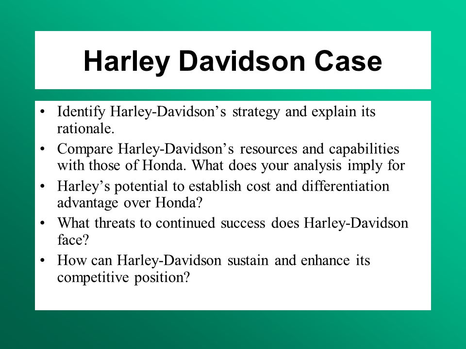 competitive advantage analysis harley davidson What makes a harley davidson motorcycle special  well, from building  motorcycles to computers, isn't a competitive advantage anymore.