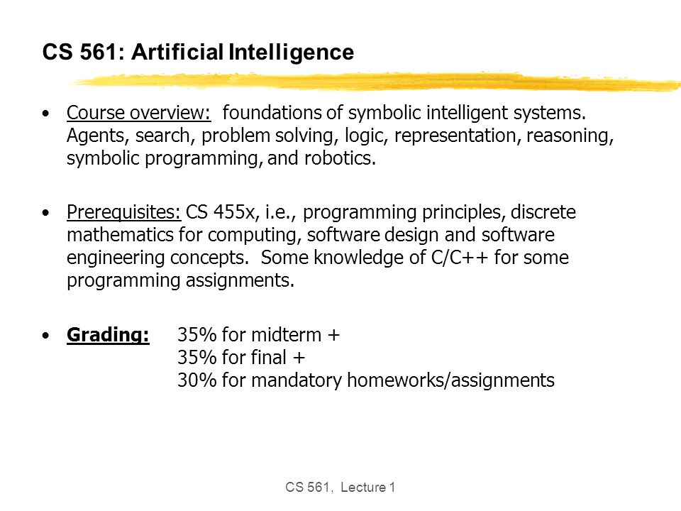 Cs 561 Artificial Intelligence Ppt Download