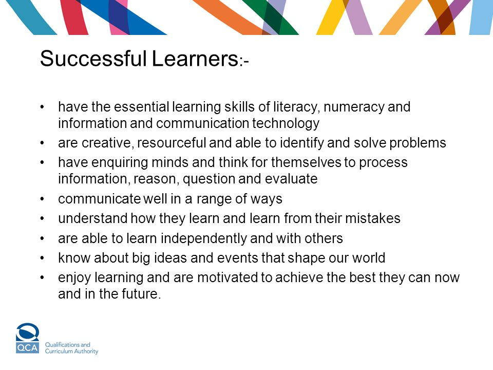 Successful Learners:-