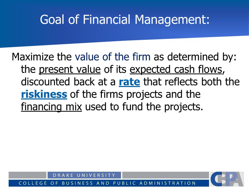 goals of cash management for a The key findings of the 2014 afp strategic role of treasury survey treasury's enhanced strategic role • treasury plays a critical role in cash management and.