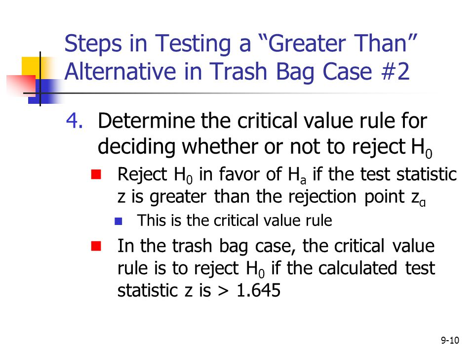 Steps in Testing a Greater Than Alternative in Trash Bag Case #2