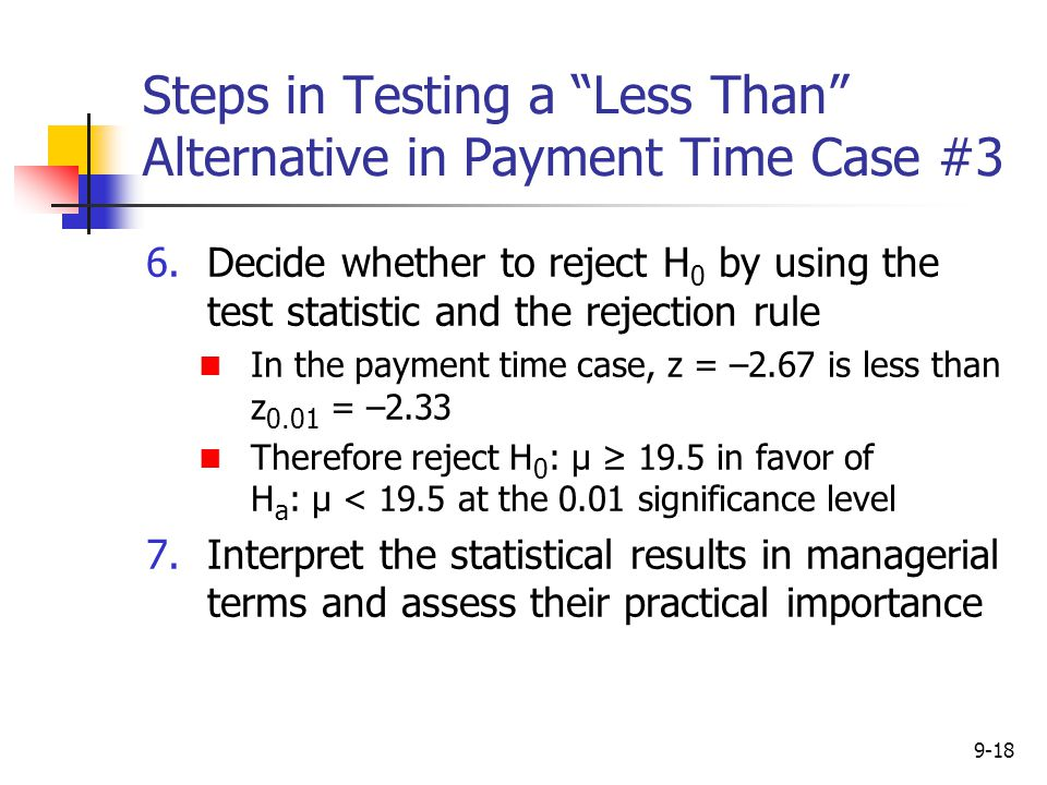 Steps in Testing a Less Than Alternative in Payment Time Case #3