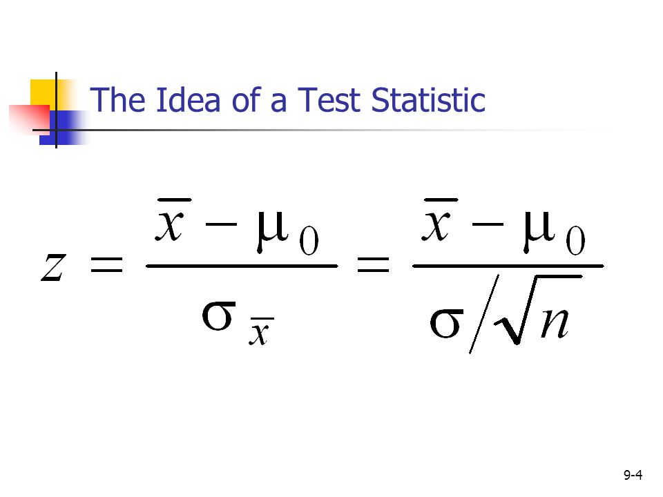 The Idea of a Test Statistic