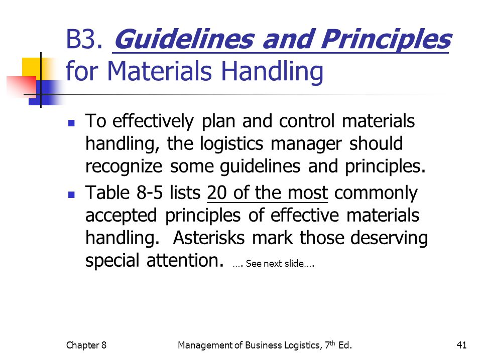 B3. Guidelines and Principles for Materials Handling