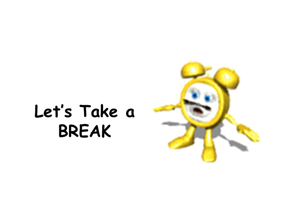 Let's Take a BREAK