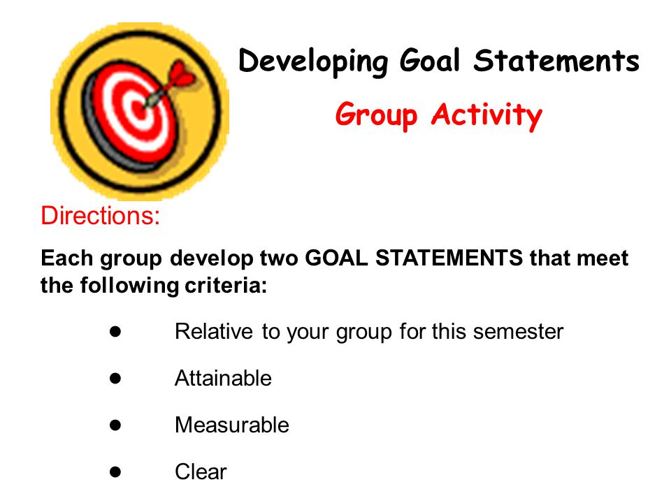 Developing Goal Statements