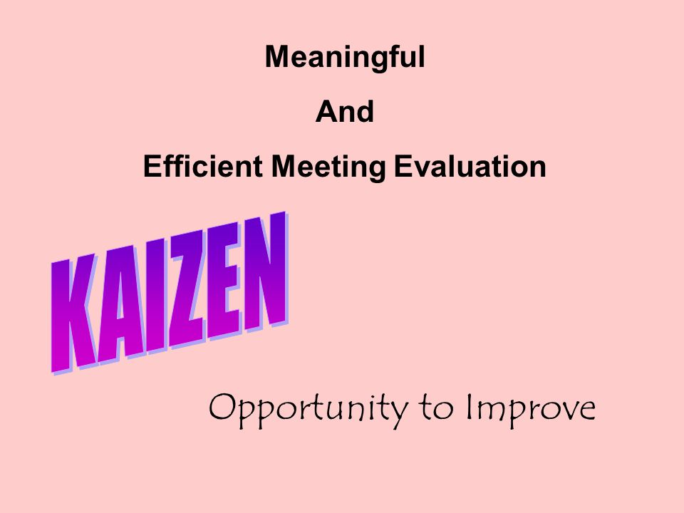 Efficient Meeting Evaluation