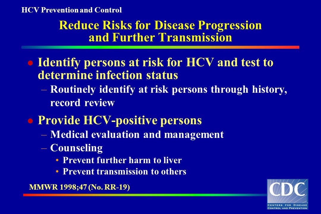 Reduce Risks for Disease Progression and Further Transmission