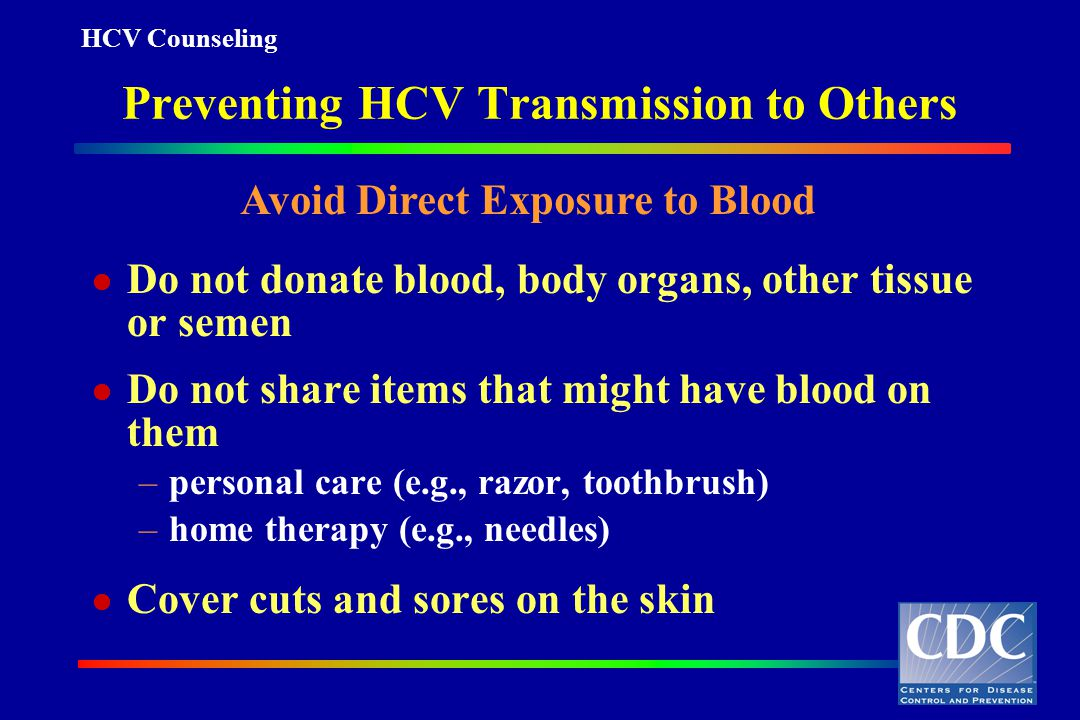 Preventing HCV Transmission to Others