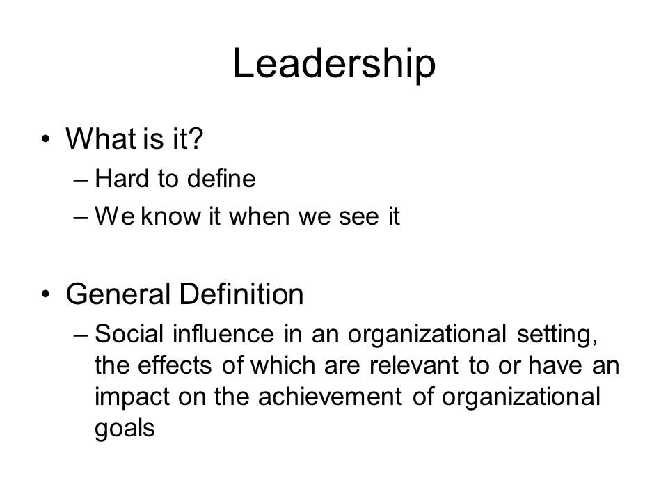 Exceptional Leadership What Is It General Definition Hard To Define