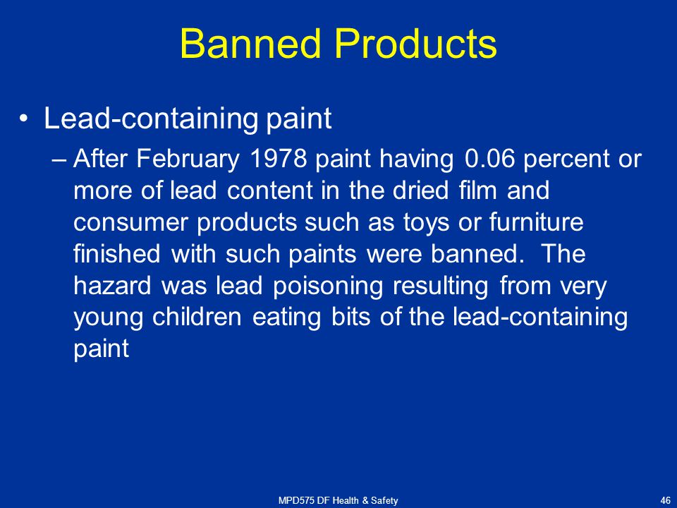 Design for health safety ppt download for When was lead paint banned