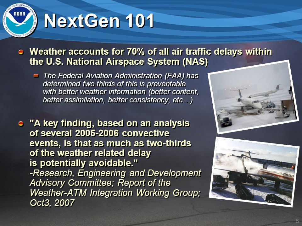 Nextgen and the weather information database ppt download nextgen 101 weather accounts for 70 of all air traffic delays within the us national publicscrutiny Choice Image