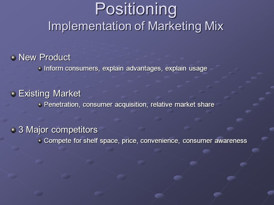 implementation of marketing mix Marketing mix is the balancing and managing of product, price, promotion and distribution or place decisions, tactics and strategies planning your mix requires thorough research and development of an approach that will be strong enough to sustain competitive activity.
