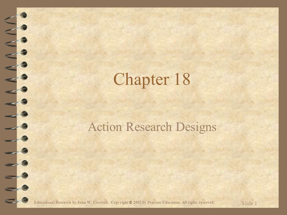 18 action research designs He receives a score of 35 the first time and a score of 18 the second time  which is not a criticism of participatory action research.