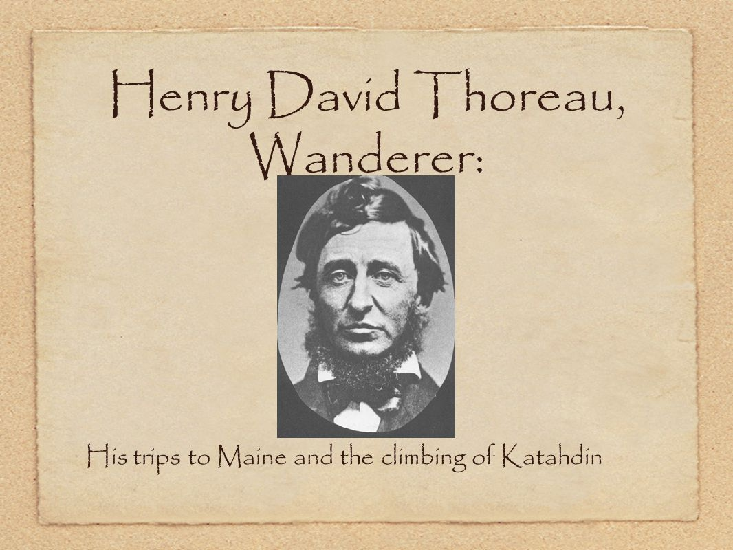 Henry David Thoreau, Wanderer: