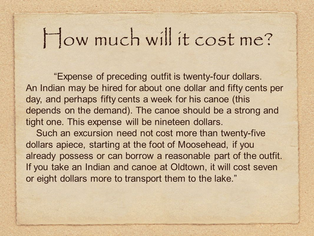 Expense of preceding outfit is twenty-four dollars.